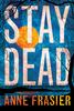 Frazier (Weir) StayDead